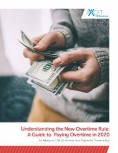 A Guide to Paying Overtime in 2020 - Understanding the New Overtime Rule