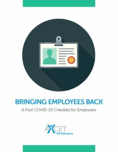 Bringing Employees Back - Post Covid-19 Checklist for Employers